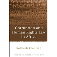 Corruption and Human Rights Law in Africa (BOK)