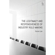 Legitimacy and Responsiveness of Industry Rule-making (BOK)