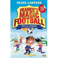 Frankie's Magic Football: The Elf Express (BOK)