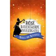 Rose Raventhorpe Investigates: Rubies and Runaways (BOK)