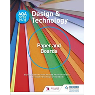 AQA GCSE (9-1) Design and Technology: Paper and Boards (BOK)
