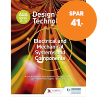 Produktbilde for AQA GCSE (9-1) Design and Technology: Electrical and Mechanical Systems and Components (BOK)