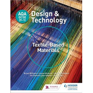 AQA GCSE (9-1) Design and Technology: Textile-Based Material (BOK)