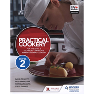 Practical Cookery for the Level 2 Technical Certificate in P (BOK)