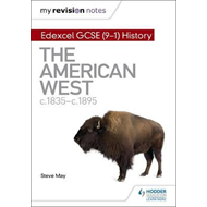 My Revision Notes: Edexcel GCSE (9-1) History: The American (BOK)