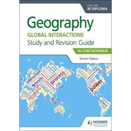 Geography for the IB Diploma Study and Revision Guide HL Cor (BOK)
