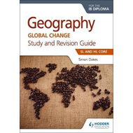 Geography for the IB Diploma Study and Revision Guide SL and (BOK)