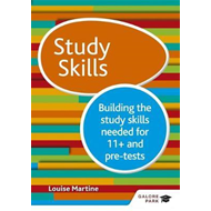 Study Skills 11+: Building the study skills needed for 11+ a (BOK)
