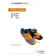 My Revision Notes: OCR A Level PE (BOK)