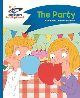 Reading Planet - The Party - Blue: Comet Street Kids (BOK)