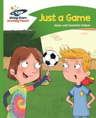 Reading Planet - Just a Game - Green: Comet Street Kids (BOK)