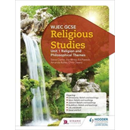 WJEC GCSE Religious Studies: Unit 1 Religion and Philosophic (BOK)