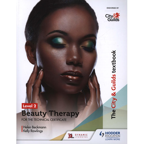 City & Guilds Textbook Level 2 Beauty Therapy for the Techni (BOK)