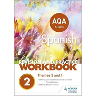 AQA A-level Spanish Revision and Practice Workbook: Themes 3 (BOK)