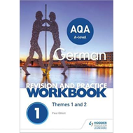 AQA A-level German Revision and Practice Workbook: Themes 1 (BOK)