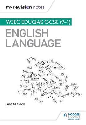 My Revision Notes: WJEC Eduqas GCSE (9-1) English Language (BOK)