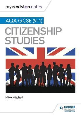My Revision Notes: AQA GCSE (9-1) Citizenship Studies Second (BOK)