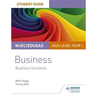 WJEC/Eduqas AS/A-level Year 1 Business Student Guide 2: Busi (BOK)
