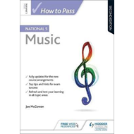How to Pass National 5 Music: Second Edition (BOK)