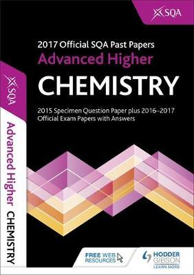 Advanced Higher Chemistry 2017-18 SQA Past Papers with Answe (BOK)