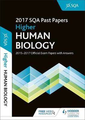 Higher Human Biology 2017-18 SQA Past Papers with Answers (BOK)