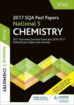 National 5 Chemistry 2017-18 SQA Specimen and Past Papers wi (BOK)
