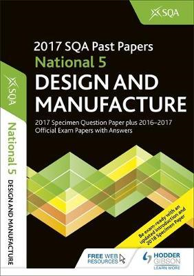 National 5 Design & Manufacture 2017-18 SQA Specimen and Pas (BOK)
