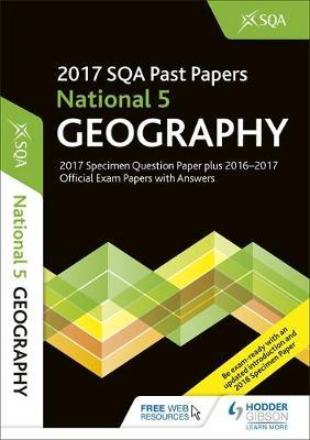 National 5 Geography 2017-18 SQA Specimen and Past Papers wi (BOK)