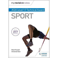 My Revision Notes: AQA Level 1/2 Technical Award in Sport (BOK)