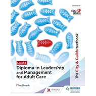 City & Guilds Textbook Level 5 Diploma in Leadership and Man (BOK)