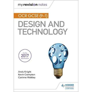 My Revision Notes: OCR GCSE (9-1) Design and Technology (BOK)