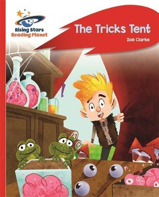 Reading Planet - The Tricks Tent - Red A: Rocket Phonics (BOK)