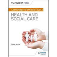 My Revision Notes: Cambridge Technicals Level 3 Health and S (BOK)
