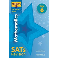 Achieve Mathematics SATs Revision The Higher Score Year 6 (BOK)