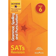Achieve Grammar, Spelling and Punctuation SATs Revision The (BOK)