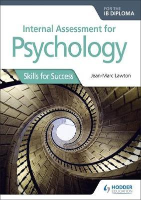 Internal Assessment for Psychology for the IB Diploma: Skill (BOK)