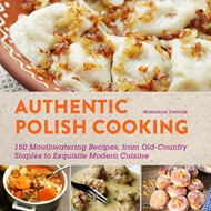 Authentic Polish Cooking (BOK)