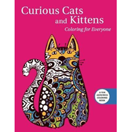 Curious Cats and Kittens: Coloring for Everyone (BOK)