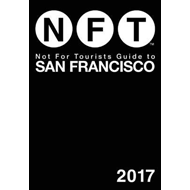 Not For Tourists Guide to San Francisco 2017 (BOK)