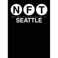 Not For Tourists Guide to Seattle 2017 (BOK)