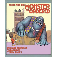 That's Not the Monster We Ordered (BOK)
