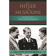 With Hitler and Mussolini (BOK)