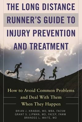 Long Distance Runner's Guide to Injury Prevention and Treatm (BOK)