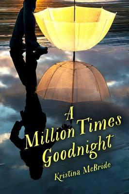 Million Times Goodnight (BOK)