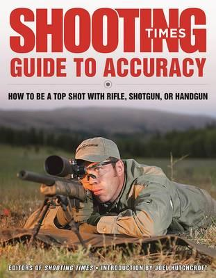 Shooting Times Guide to Accuracy (BOK)