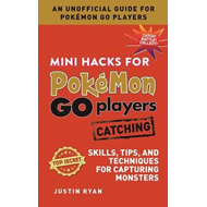 Mini Hacks for Pokemon GO Players: Catching (BOK)