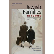Jewish Families in Europe, 1939-Present (BOK)