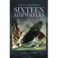 History of the World in Sixteen Shipwrecks (BOK)
