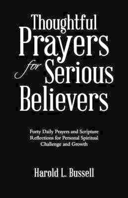 Thoughtful Prayers for Serious Believers (BOK)