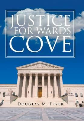 Justice for Wards Cove (BOK)